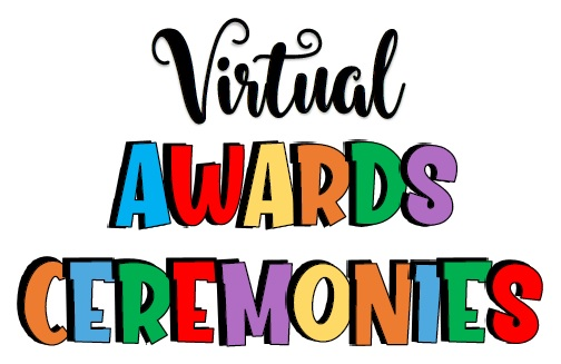 Middle School End of the Year Virtual Awards Ceremony